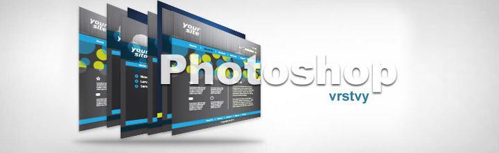 Ako usporiadať vrstvy a skupiny vo Photoshope pri výrobe webstránky